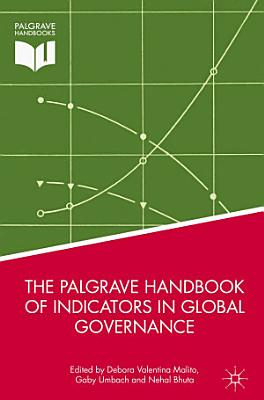 The Palgrave Handbook of Indicators in Global Governance PDF