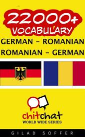 22000+ German - Romanian Romanian - German Vocabulary
