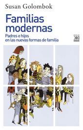 Familias modernas: Padres e hijos en las nuevas formas de familia