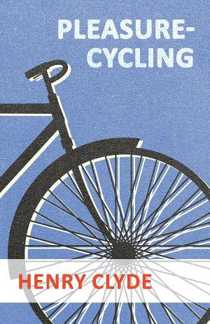 Pleasure Cycling