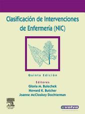 Clasificación de Intervenciones de Enfermería (NIC): Edición 5