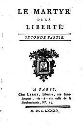 Le Martyr De La Liberté: Volume2