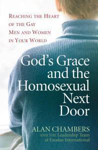 God's Grace and the Homosexual Next Door
