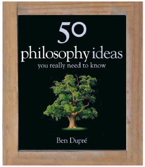 50 Philosophy Ideas You Really Need to Know PDF
