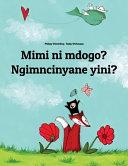 Mimi ni Mdogo? Ngimncinyane Yini?