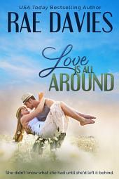 Love is All Around: Small Town Romance