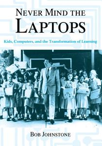 Never Mind the Laptops