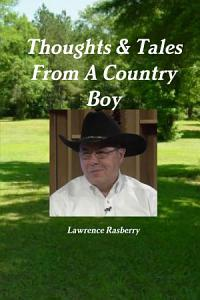 Thoughts   Tales From A Country Boy Book