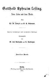 Gotthold Ephraim Lessing: sein Leben und seine Werke, Band 2