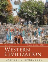 Western Civilization: Volume C: Since 1789: Edition 9