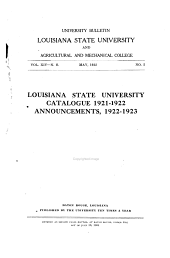 Catalogue of the Louisiana State University and Agricultural and Mechanical College ...