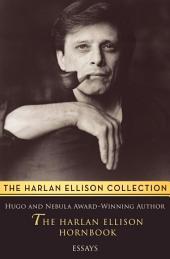 The Harlan Ellison Hornbook: Essays