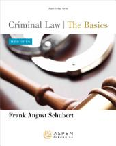 Criminal Law: The Basics, Edition 3