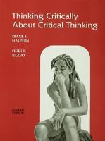 Thinking Critically About Critical Thinking PDF
