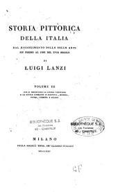 Storia pittorica della Italia dal risorgimento delle belle arti fin presso al fine del XVIII secolo
