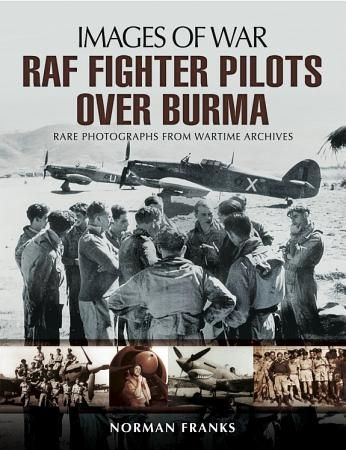 RAF Fighter Pilots Over Burma PDF