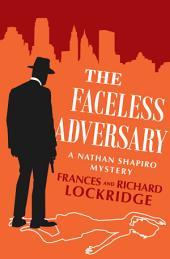 The Faceless Adversary