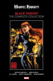 Marvel Knights Black Widow By Grayson & Rucka: The Complete Collection