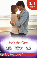 He s the One  Winning a Groom in 10 Dates   Molly Cooper s Dream Date   Mr Right There All Along  Mills   Boon By Request  PDF
