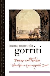 Dreams and Realities: Selected Fiction of Juana Manuela Gorriti