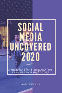 Social Media Uncovered 2020