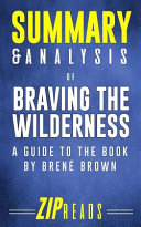 Summary and Analysis of Braving the Wilderness