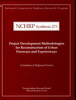 Project Development Methodologies for Reconstruction of Urban Freeways and Expressways PDF