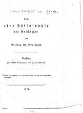 Auch eine Philosophie der Geschichte zur Bildung der Menschheit: Beytrag zu vielen Beyträgen des Jahrhunderts
