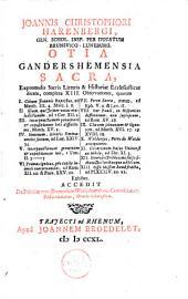 Otia Gandershemensia Sacra: accedit de petici in terris Brunswico-Wolterbuttetanis coenobiorum reformatione, oratio scholastica