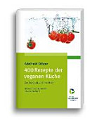 400 Rezepte der veganen K  che PDF