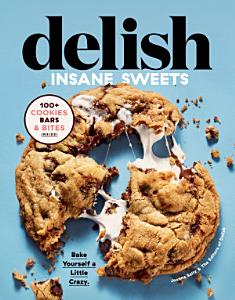 Delish Insane Sweets Book