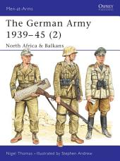 The German Army 1939–45 (2): North Africa & Balkans