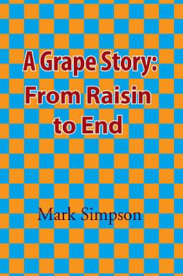 A Grape Story  From Raisin to End PDF