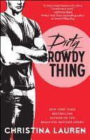 Dirty Rowdy Thing PDF