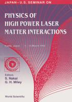 Physics Of High Power Laser Matter Interactions   Proceedings Of The Japan us Seminar PDF