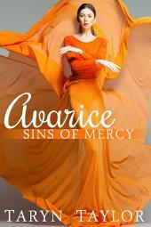 Sins of Mercy: Avarice