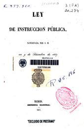 Ley de instrucción pública sancionada por S.M. en 9 de setiembre de 1857