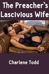 The Preacher's Lascivious Wife