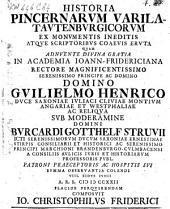 Historia Pincernarum Varila-Tautenburgicorum ex monumentis ineditis atque scriptoribus coaevis eruta