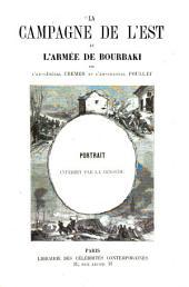La Campagne de l'Est et L'Armée de Bourbaki par L'Ex-Général, Crémer et l'Ex-Colond Poullet