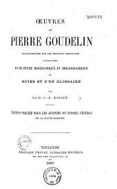 Oeuvres de Pierre Goudelin: collationnées sur les éditions originales