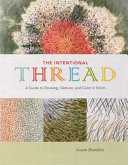 The Intentional Thread Book