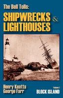 Shipwrecks & Lighthouses of Block Island