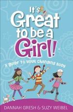 It's Great to Be a Girl!