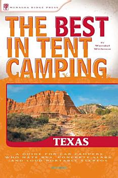 The Best in Tent Camping  Texas PDF