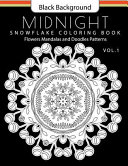 Snowflake Coloring Book Midnight Edition Vol  1
