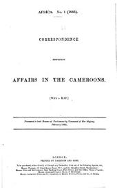 Correspondence Respecting Affairs in the Cameroons
