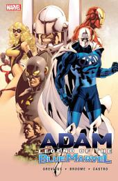 Adam: Legend of the Blue Marvel, Volume 2
