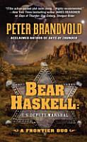 Bear Haskell  U S  Deputy Marshal PDF