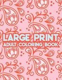 Large Print Adult Coloring Book
